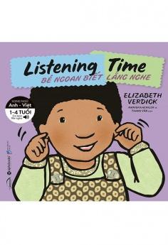 Kỹ năng sống cho bé - Bé ngoan biết lắng nghe (Tái bản)