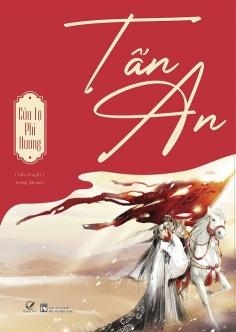 Sách Hot mới ra: Tấn An - Tặng kèm bookmark và Đai Bìa