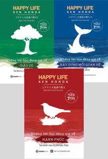 Combo: Ken Honda: Những bài học đáng giá về hanh phúc + Giàu có + Xây dựng mối quan hệ
