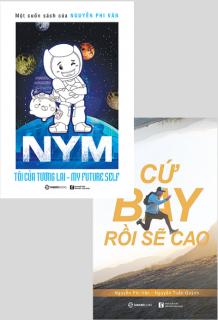 Combo: NYM - Tôi của tương lai (Bản thường) + Cứ bay rồi sẽ cao (Tái bản)
