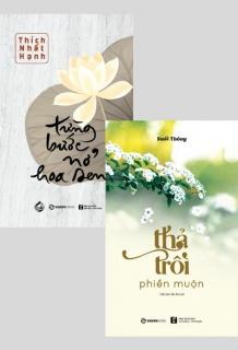 Combo: Từng bước nở hoa sen + Thả trôi phiền muộn (Tái bản 2019)