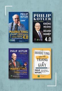 Tuyển tập tư duy Marketing của Philip Kotler: Marketing Trong Cuộc Cách Mạng Công Nghệ 4.0 + Quản lý khủng hoảng và phát triển doanh nghiệp trong thời đại 4.0 + Từ chiến lược Marketing tới doanh nghiệp thành công + Marketing trên một trang giấy