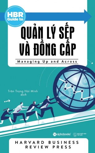HBR Guide To - Quan ly sep va dong cap