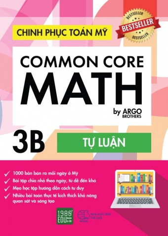Chinh phuc toan My - Common Core Math (Tap 3B)